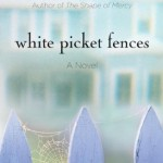 Book Review: White Picket Fences