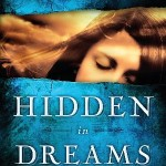 Introducing Hidden in Dreams by Davis Bunn