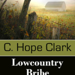 Introducing Lowcountry Bribe by C. Hope Clark